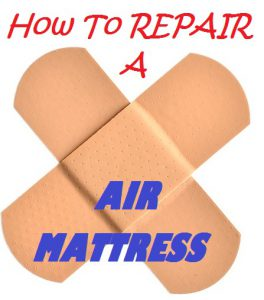 How To Repair A Air Mattress Hole