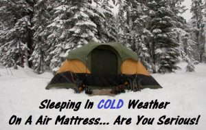 Best Air Mattress For Cold Weather Camping