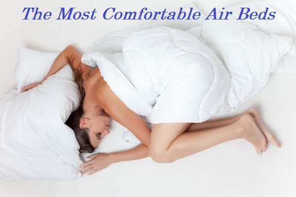 The Most Comfortable Air Beds For Camping with Reviews