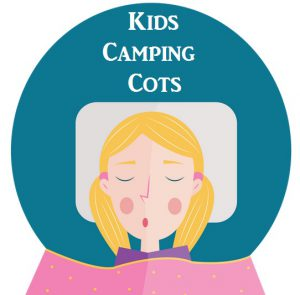 The Best Camping Cots For kids - Bunk Beds & Travel Cots