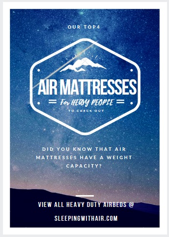 what-is-the-best-air-mattress-for-heavy-people-with-500-lbs-capacity-plus
