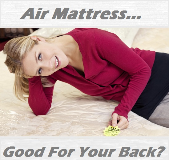 Are Air Mattresses Good For Your Back