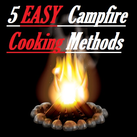 The Best Ways To Cook On A Campfire