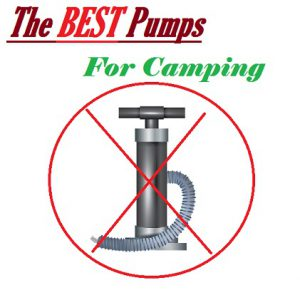 Best Air Mattress Pumps For Camping