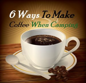 How To Make Coffee Camping