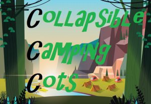 What Is A Collapsible Camping Cot
