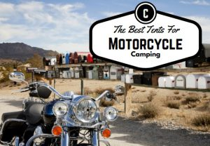 The Best Tent For Motorcycle Camping