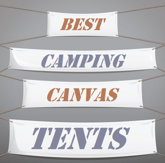 Best Canvas Winter Camping Tents