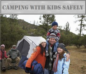 Camping Safety Tips With Kids