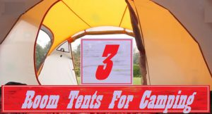 Best 3 Room Tents For Camping With Family