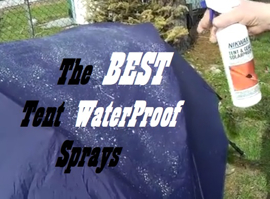 Best Waterproof Spray For Tents