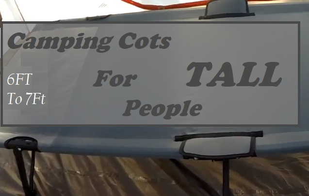 Extra Long Camping Cots For Tall People