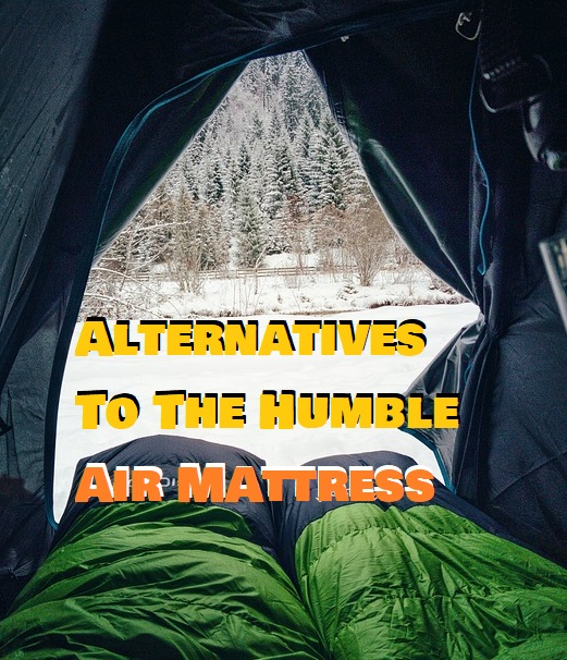 Air Mattress Alternative For Camping