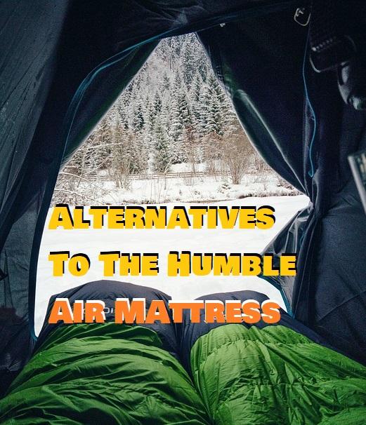 Air Mattress Alternative For Camping