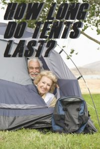 How Long Do Tents Last