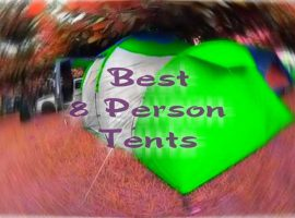 Best 8 Person Tents Reviews Camping