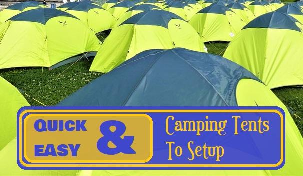 Quick Set Up Tents
