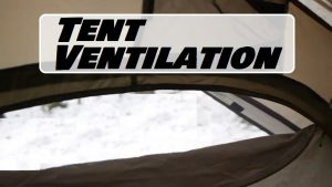 Should Tent Be Ventilated With A Propane Heater