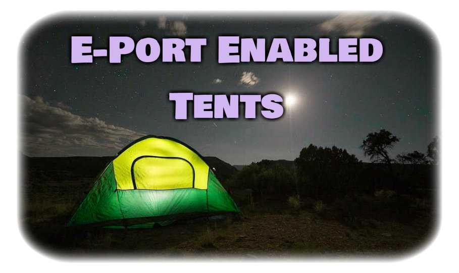 Tents With Electrical Access Ports
