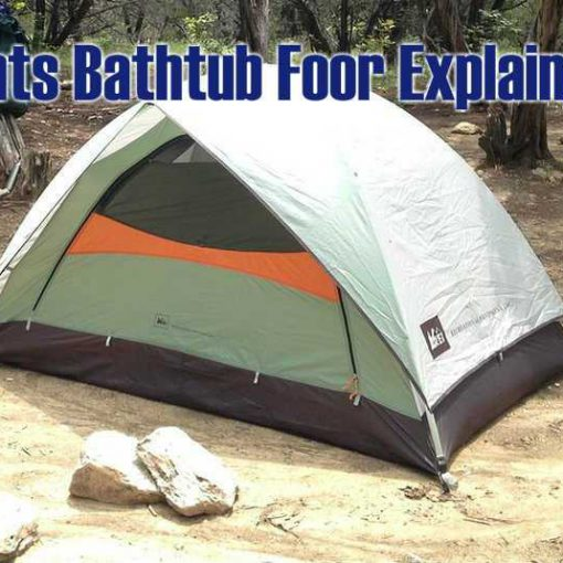 What Is A Tent Bathtub Floor