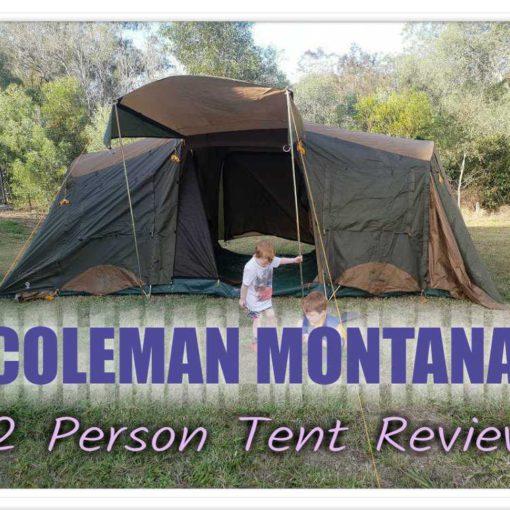 Coleman Montana 12cv Deluxe Tent Review