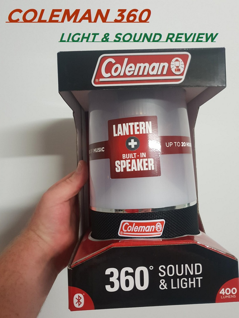 Coleman 360 Light And Sound Lantern Review – Why It's A No