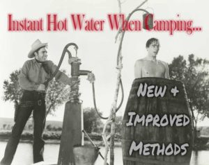 Instant Hot Water Camping