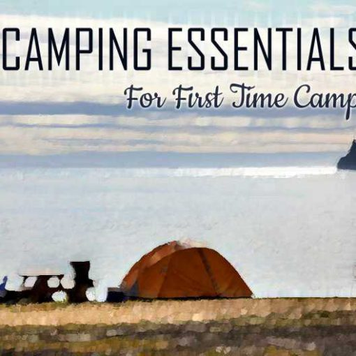 Camping Essentials First Time Campers