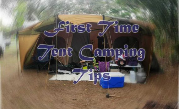 First Time Tent Camping Tips