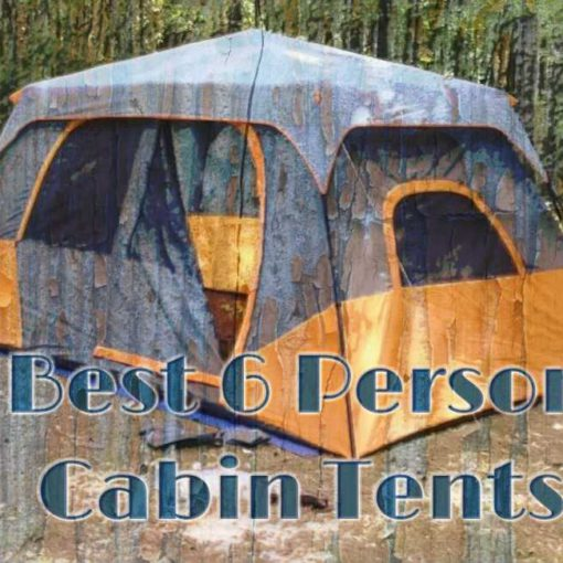 Best 6 Person Cabin Tents