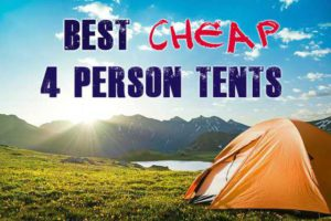Best Cheap 4 Person Tents