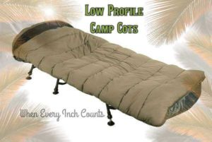 Best Low Profile Camping Cots