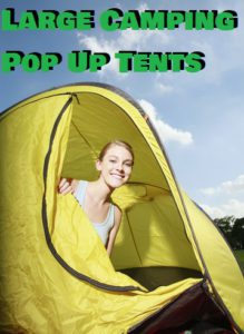 Largest Pop Up Tents For Camping