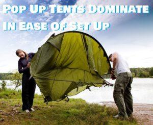 Pop Up Tents VS Regular Tents