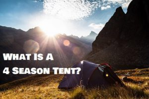 What Is A 4 Season Tent