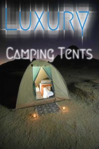 Best Luxury Camping Tents