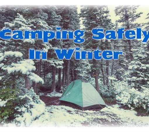 How To Camp Safely In The Winter