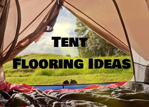 Tent Floor Ideas