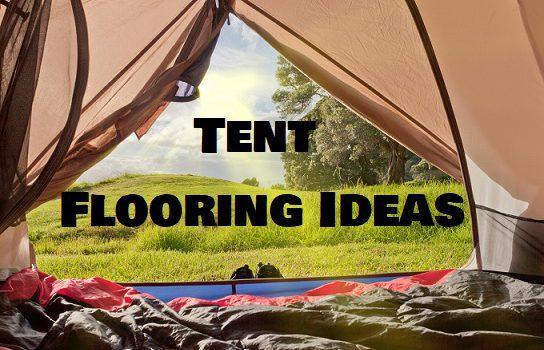 Tent Floor Ideas