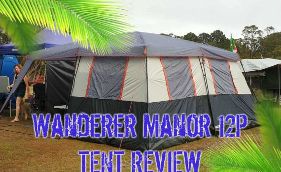 Wanderer Manor 12 Person Tent Review