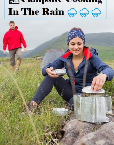 How To Cook When Camping In The Rain